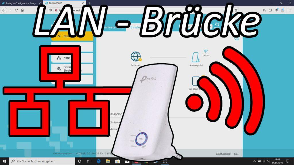 TP-Link WLAN Repeater als LAN Brücke einrichten