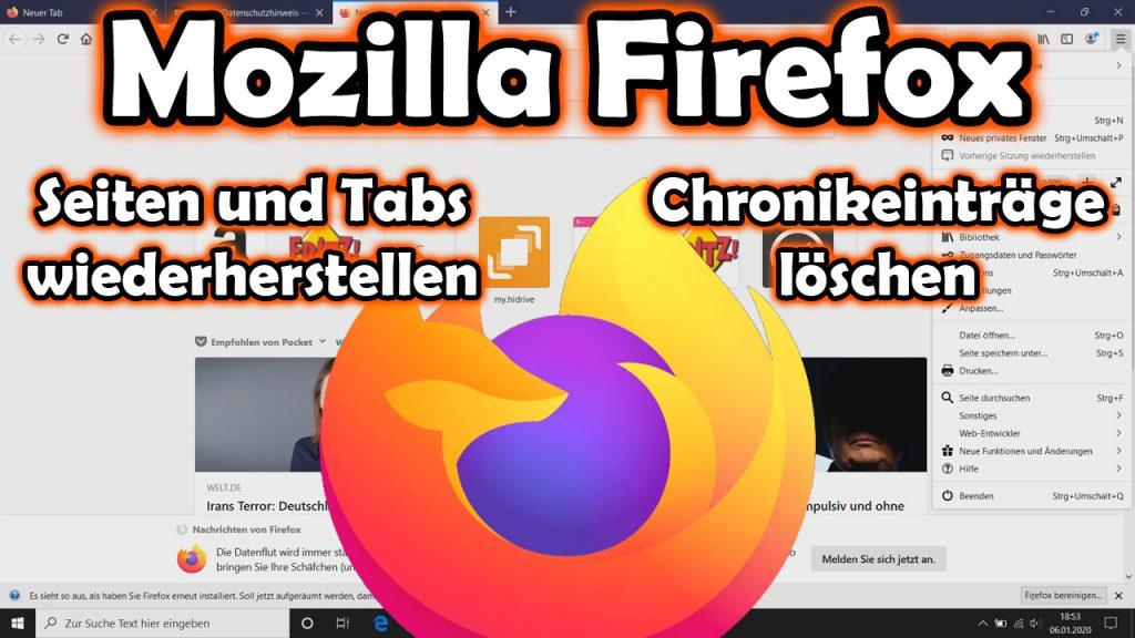 Mozilla Firefox – geschlossene Tabs und Sitzungen wiederherstellen, Chronik löschen