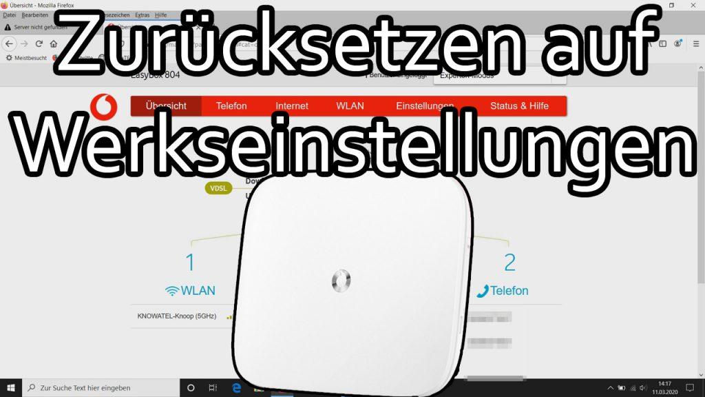 Vodafone Easybox Router auf Werkseinstellungen zurücksetzen (Easybox 804)