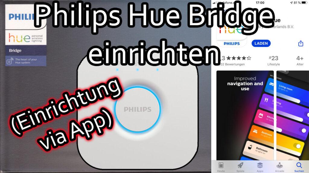 Philips Hue Bridge anschließen und einrichten