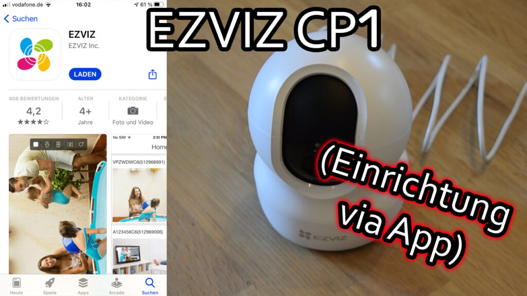 EZVIZ CP1 WLAN IP Kamera einrichten und mit der App konfigurieren und steuern